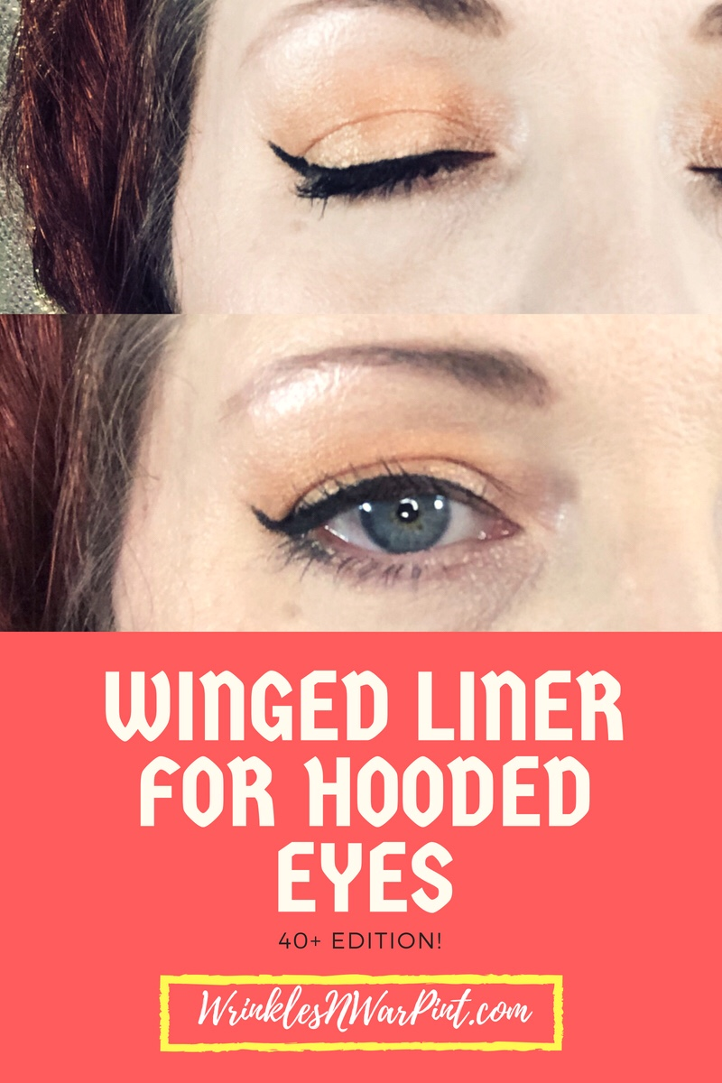 Winged Eyeliner with Hooded Eyes – 9+ Edition – Wrinkles & War Paint